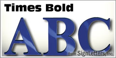 Times Bold Injection Molded Sign Letters